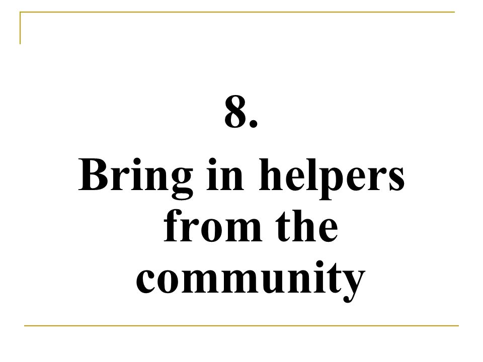 Bring in helpers from the community