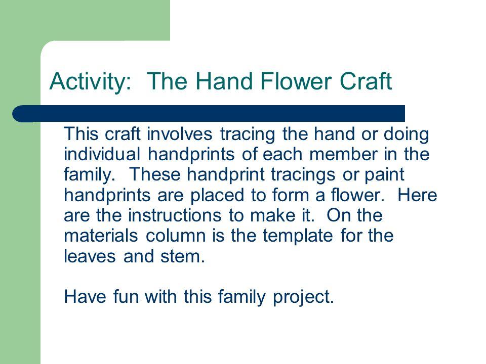 Activity: The Hand Flower Craft