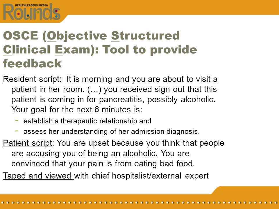 OSCE (Objective Structured Clinical Exam): Tool to provide feedback