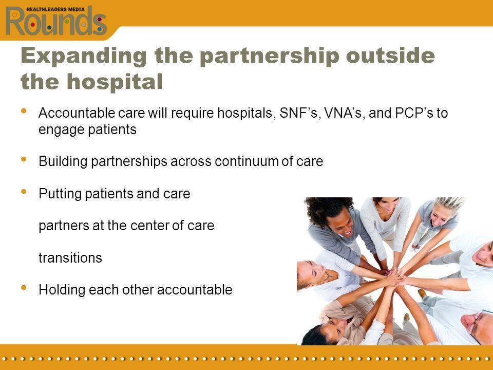 Expanding the partnership outside the hospital