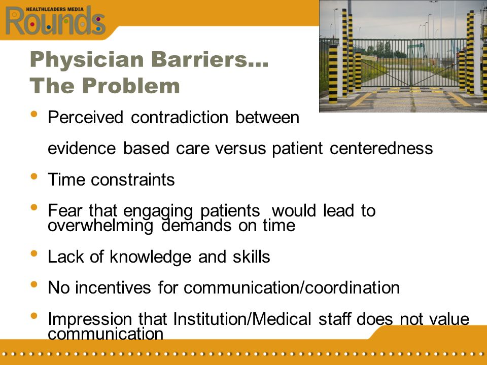 Physician Barriers… The Problem