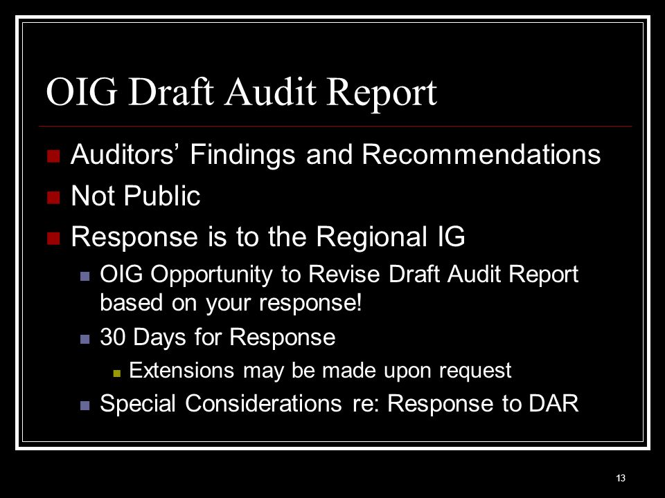 OIG Draft Audit Report Auditors' Findings and Recommendations