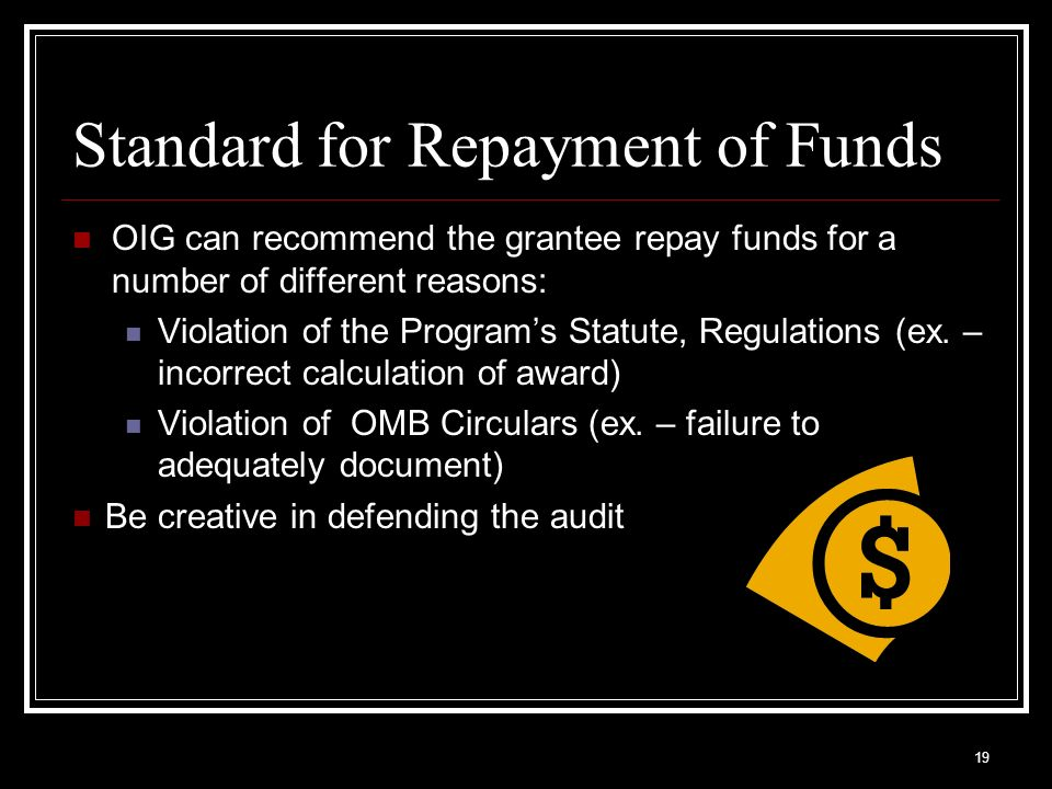 Standard for Repayment of Funds
