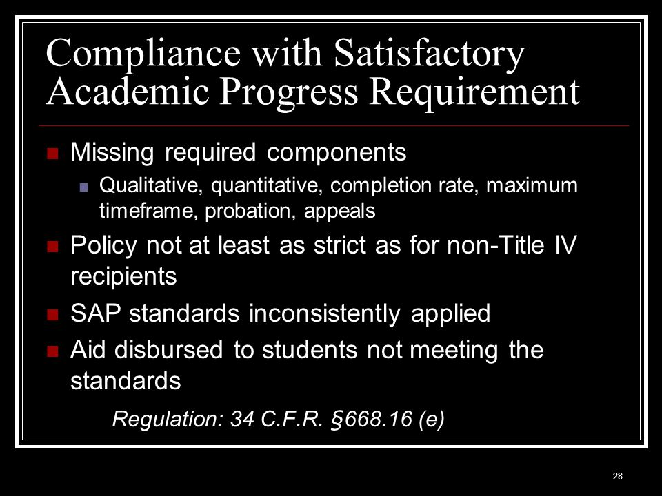 Compliance with Satisfactory Academic Progress Requirement
