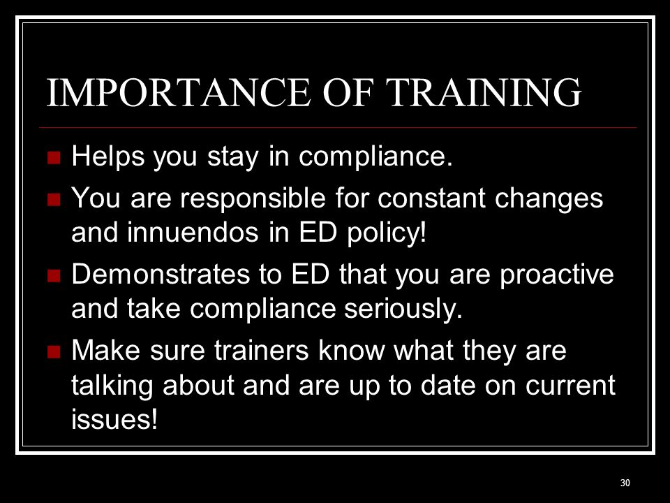 IMPORTANCE OF TRAINING