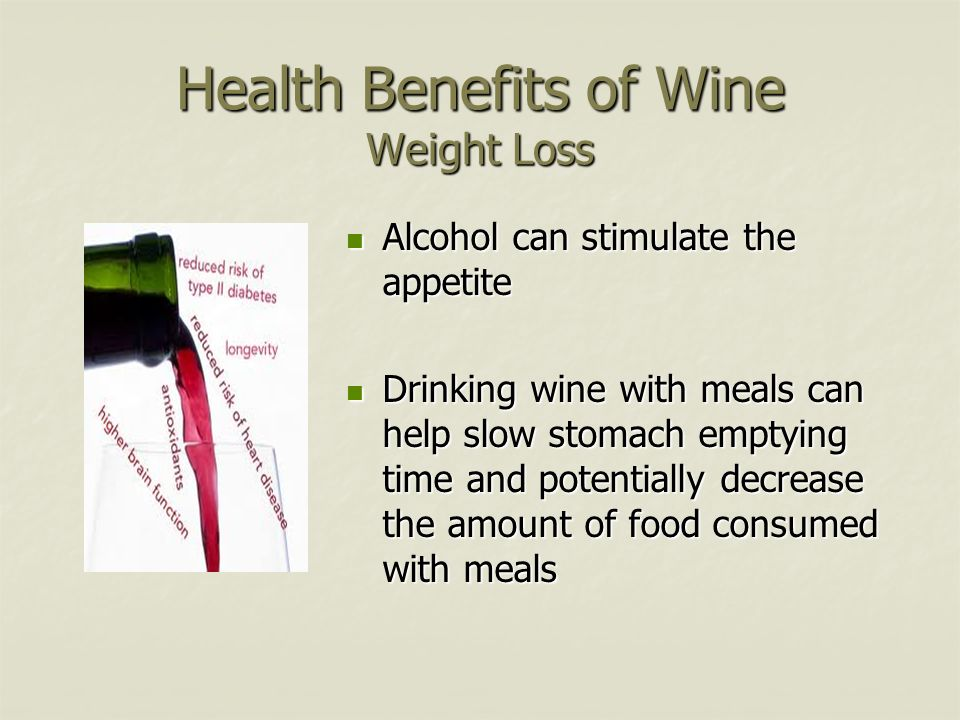 Health Benefits of Wine Weight Loss