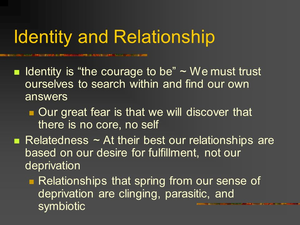 Identity and Relationship