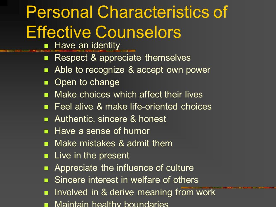 effective characteristics of an effective school counselor Counselor characteristics are also an important part of the therapeutic dynamic as the case study demonstrates, the professional counselor began with a good rapport and empathy i believe the session was effective because the client and the counselor worked together with re-evaluating how the.