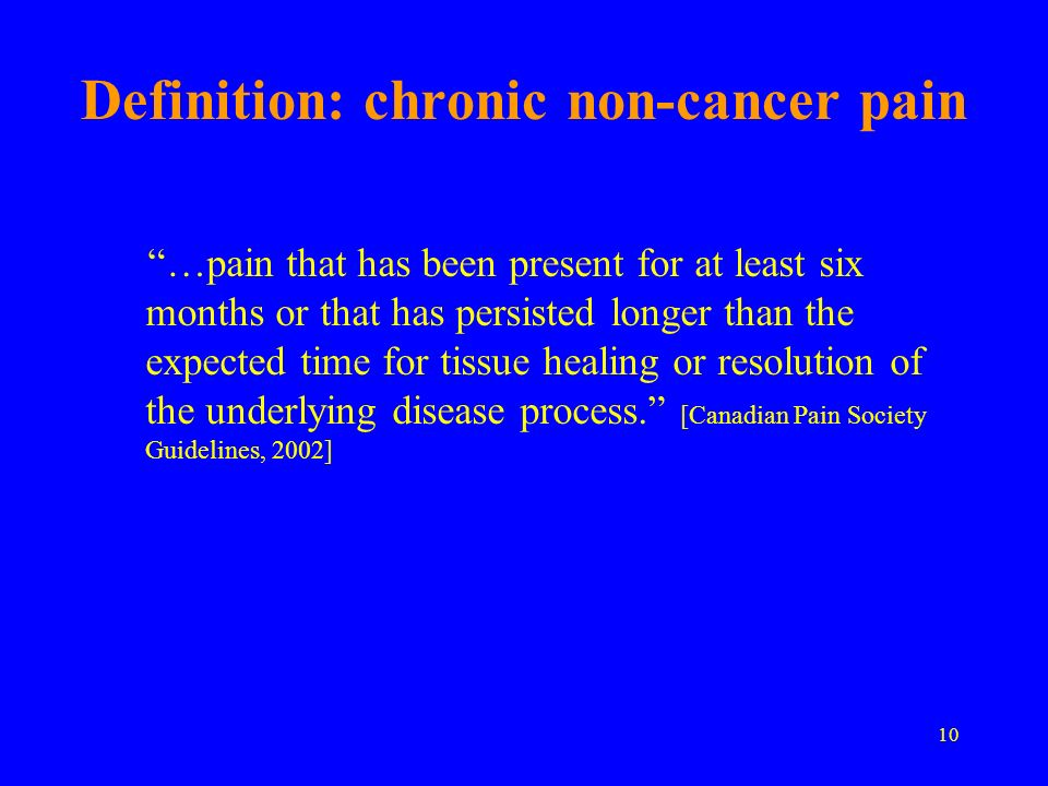 Definition: chronic non-cancer pain