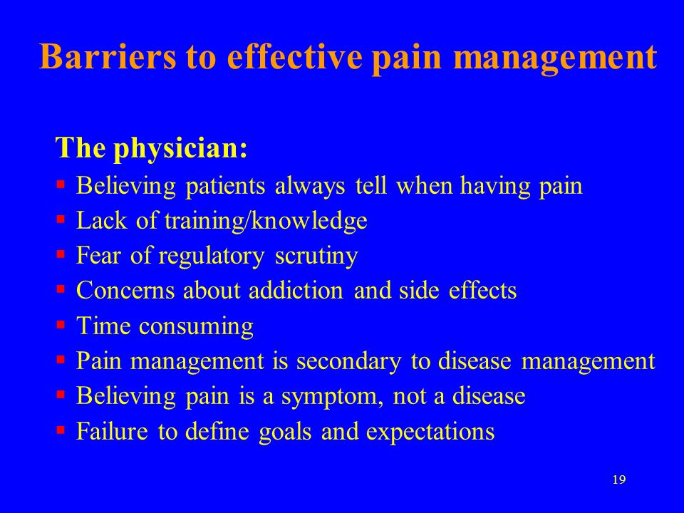 Barriers to effective pain management