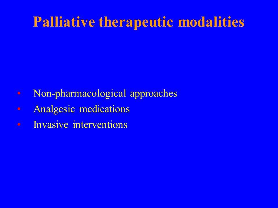 Palliative therapeutic modalities