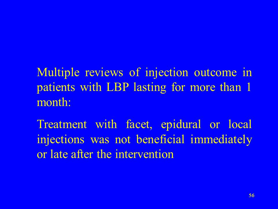 Multiple reviews of injection outcome in patients with LBP lasting for more than 1 month: