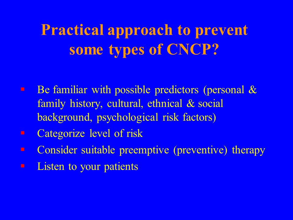 Practical approach to prevent some types of CNCP