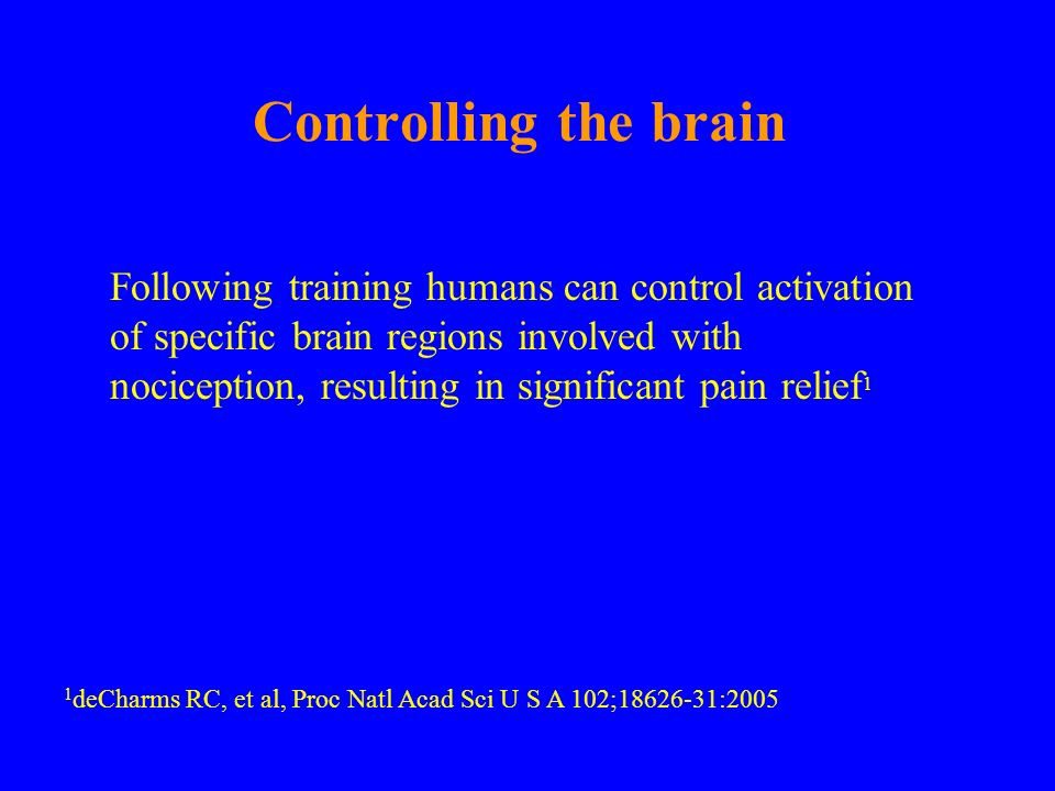 Controlling the brain