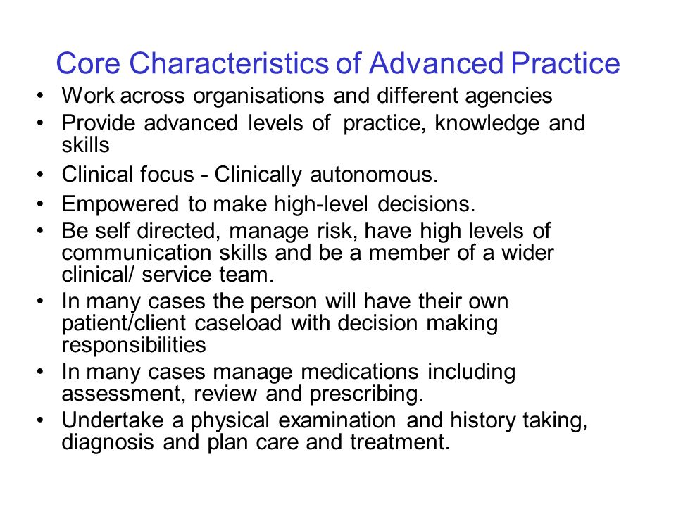 Core Characteristics of Advanced Practice