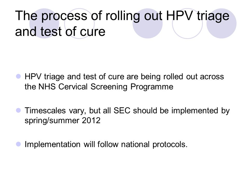 The process of rolling out HPV triage and test of cure