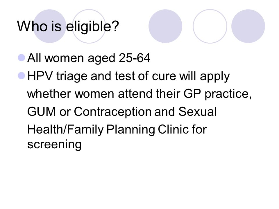 Who is eligible All women aged 25-64