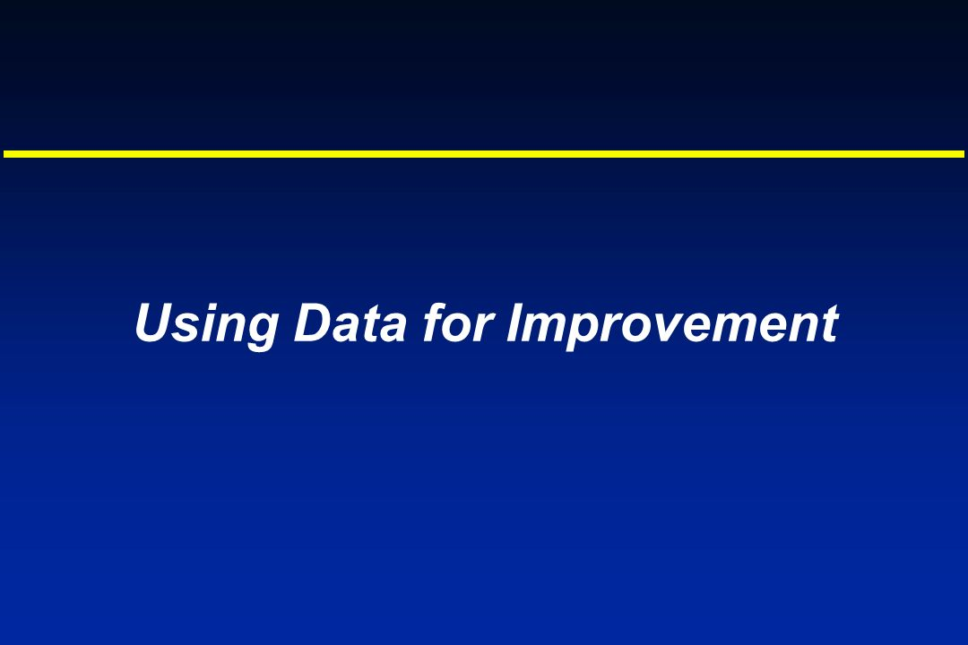 Using Data for Improvement
