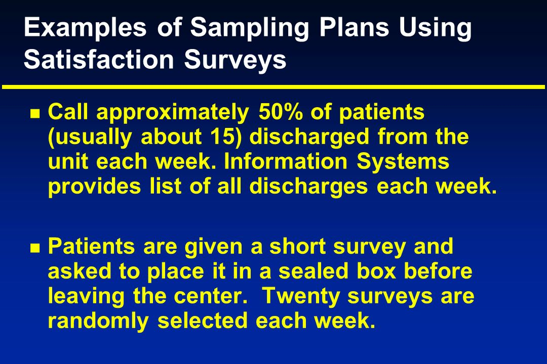 Examples of Sampling Plans Using Satisfaction Surveys
