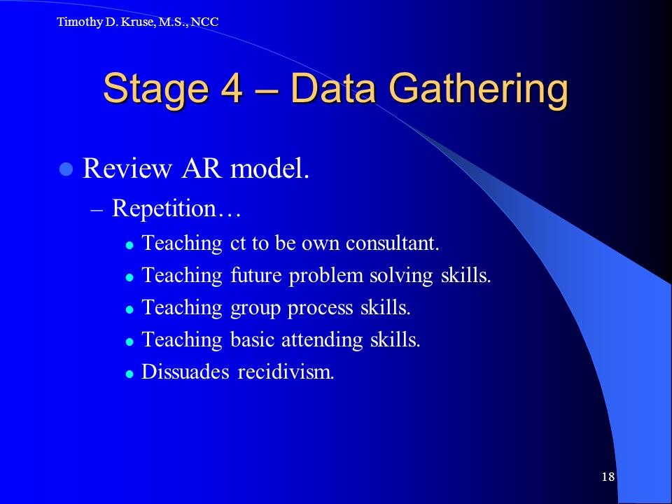 Stage 4 – Data Gathering Review AR model. Repetition…