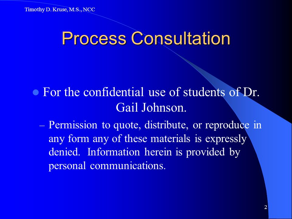 For the confidential use of students of Dr. Gail Johnson.