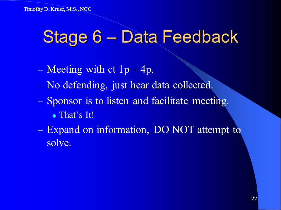 Stage 6 – Data Feedback Meeting with ct 1p – 4p.