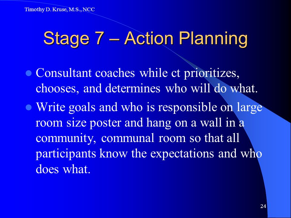 Stage 7 – Action Planning