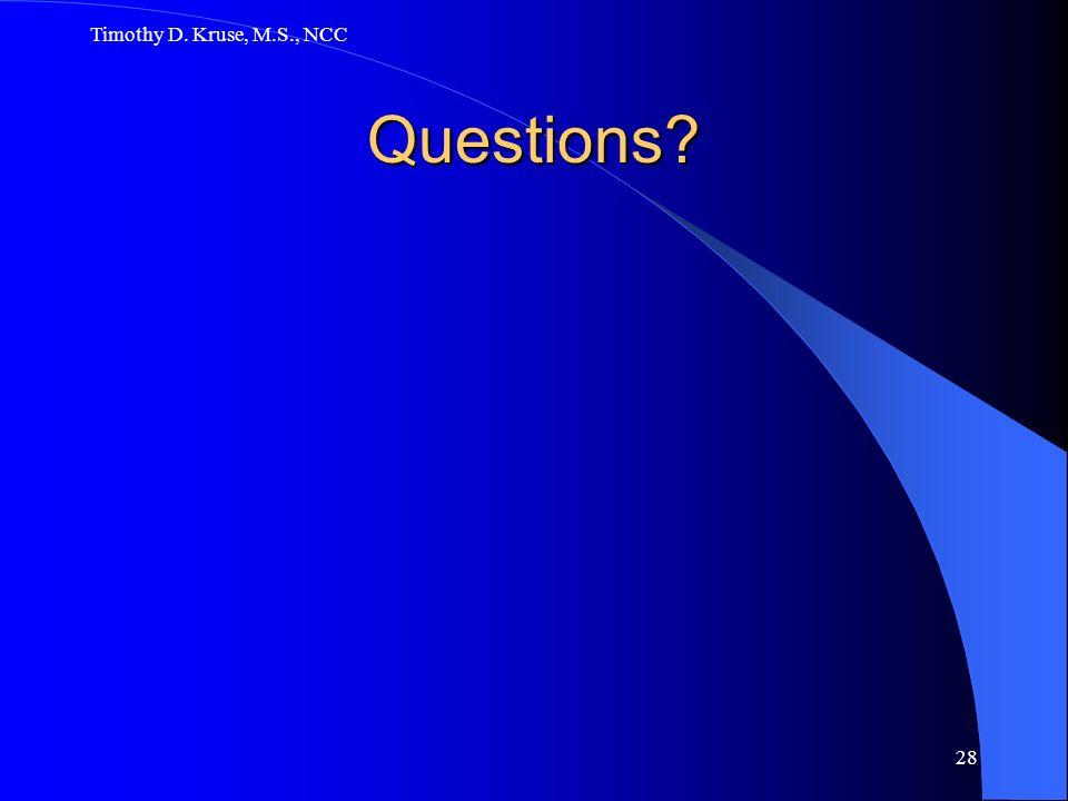 Timothy D. Kruse, M.S., NCC Questions