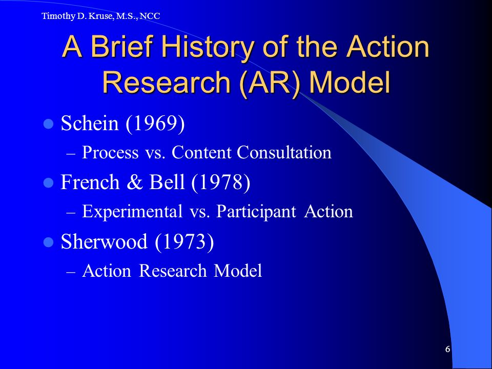 A Brief History of the Action Research (AR) Model