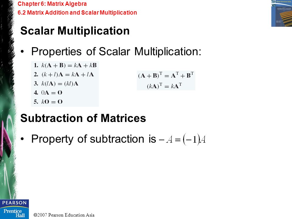 Scalar Multiplication Properties of Scalar Multiplication: