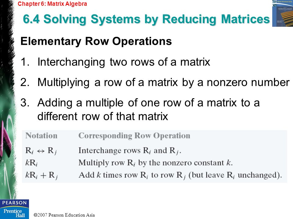 6.4 Solving Systems by Reducing Matrices