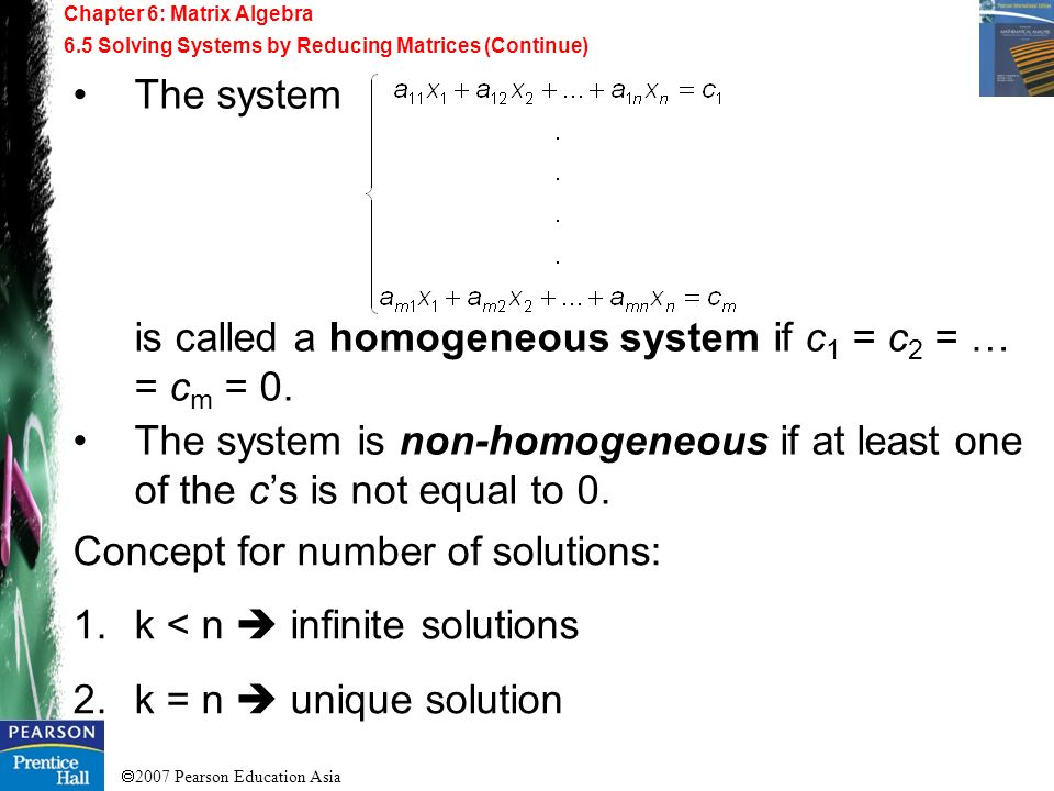 is called a homogeneous system if c1 = c2 = … = cm = 0.