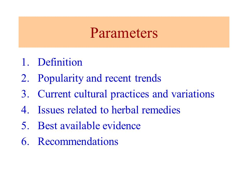 Parameters Definition Popularity and recent trends