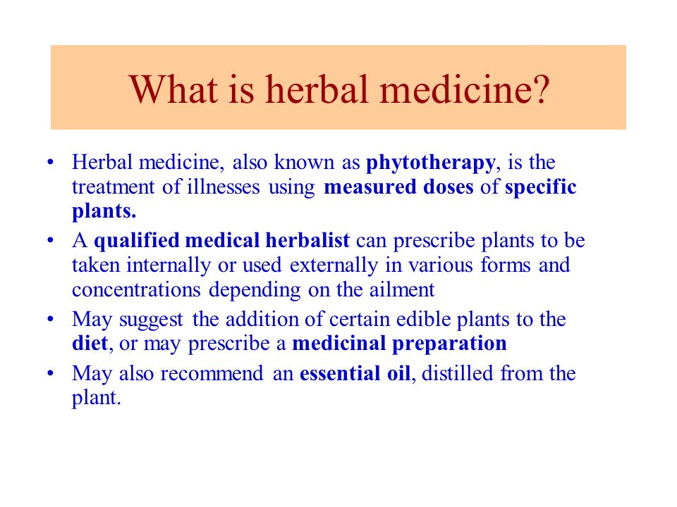 What is herbal medicine