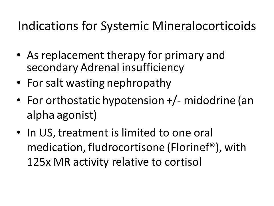 Indications for Systemic Mineralocorticoids