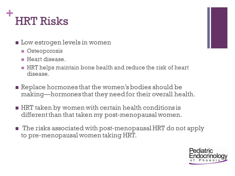 HRT Risks Low estrogen levels in women