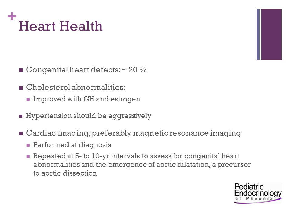 Heart Health Congenital heart defects: ~ 20 %