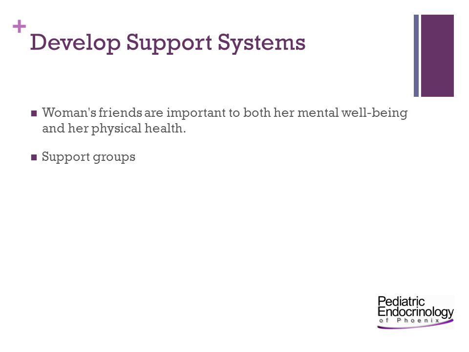 Develop Support Systems