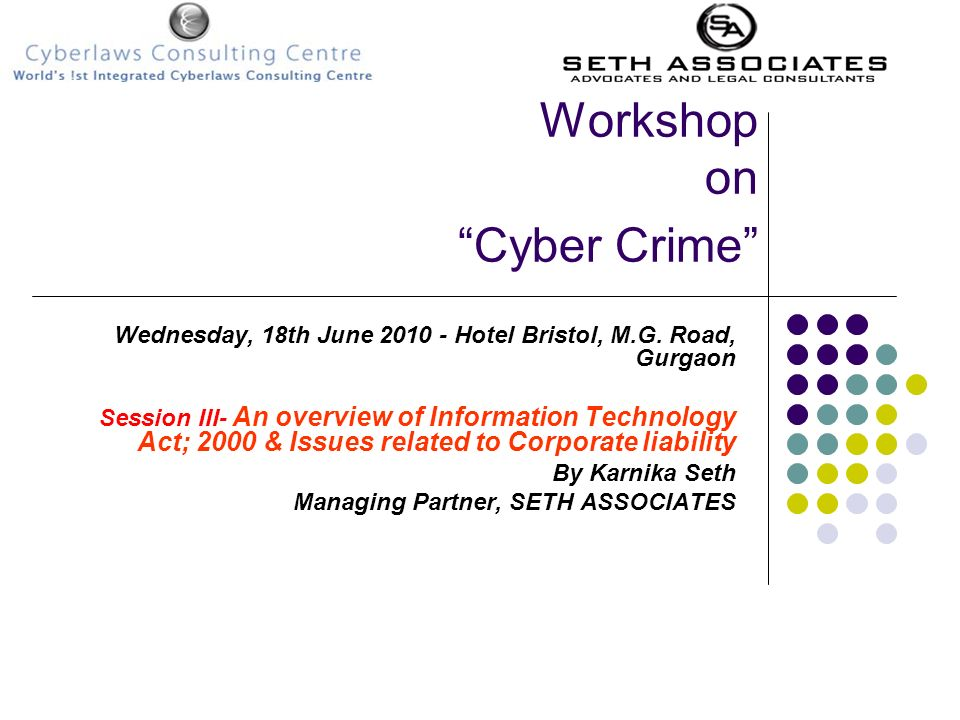 Workshop on Cyber Crime
