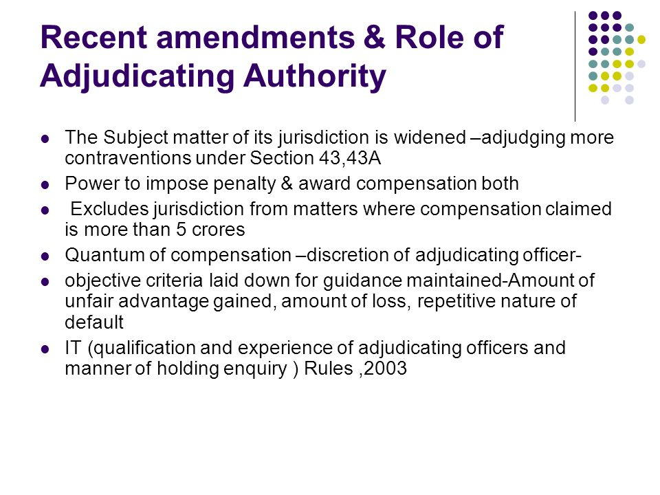 Recent amendments & Role of Adjudicating Authority