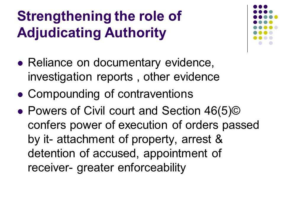Strengthening the role of Adjudicating Authority