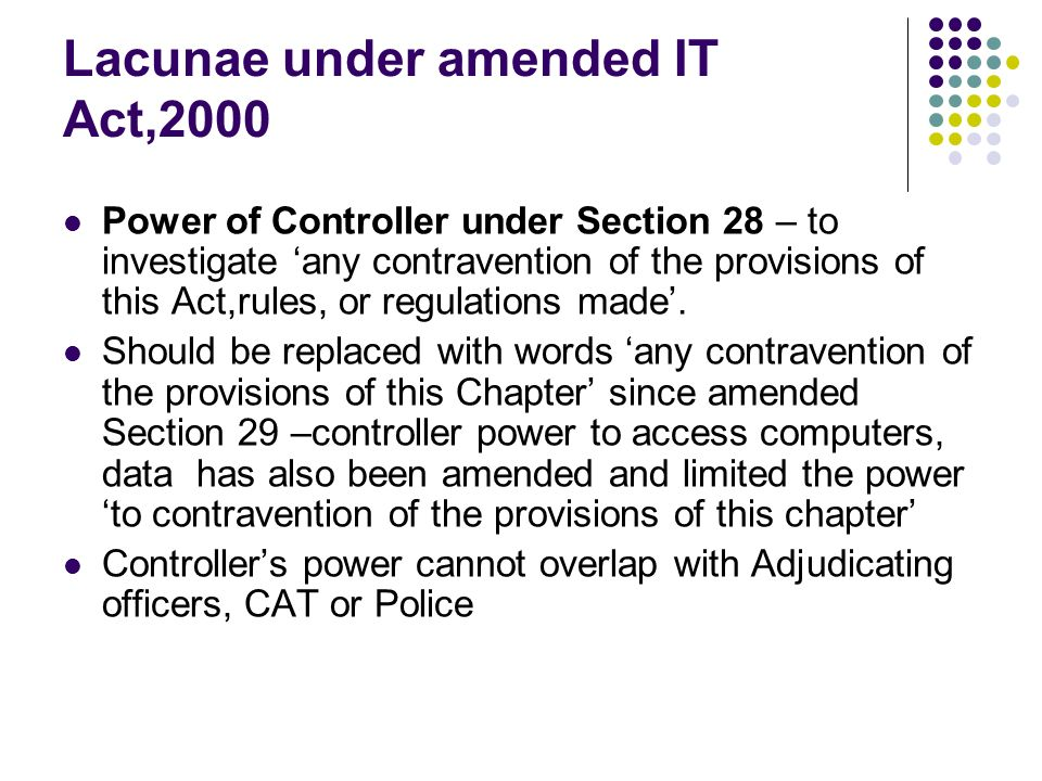 Lacunae under amended IT Act,2000