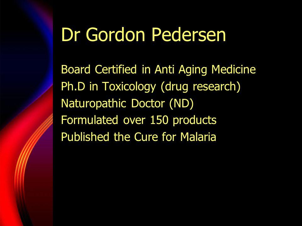 Dr Gordon Pedersen Board Certified in Anti Aging Medicine