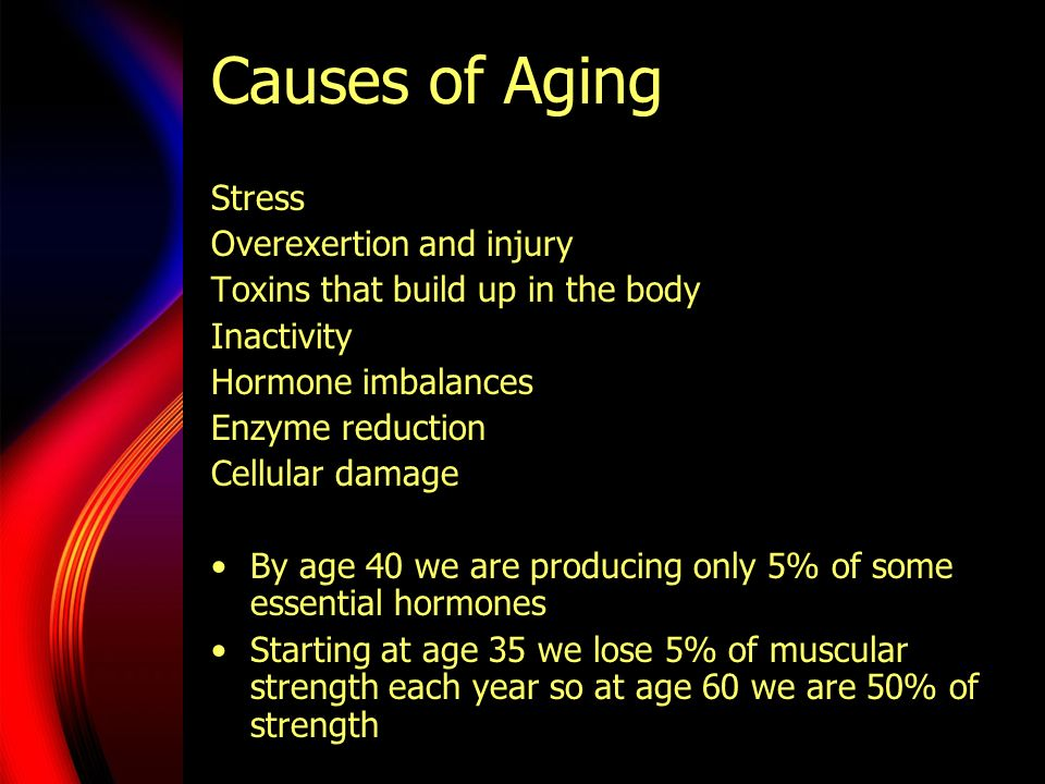 Causes of Aging Stress Overexertion and injury