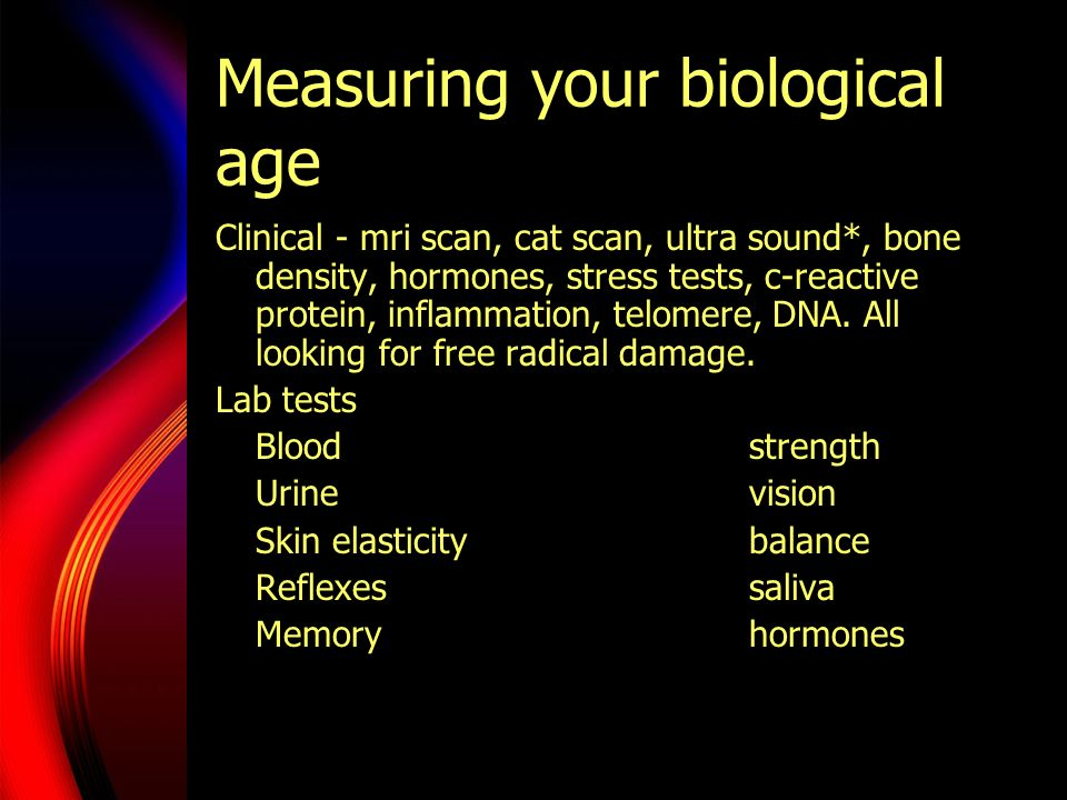 Measuring your biological age