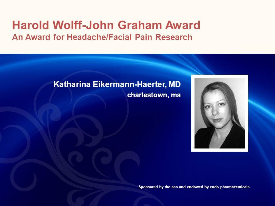 Harold Wolff-John Graham Award