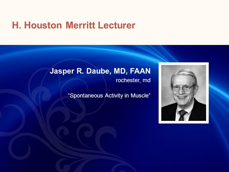 H. Houston Merritt Lecturer