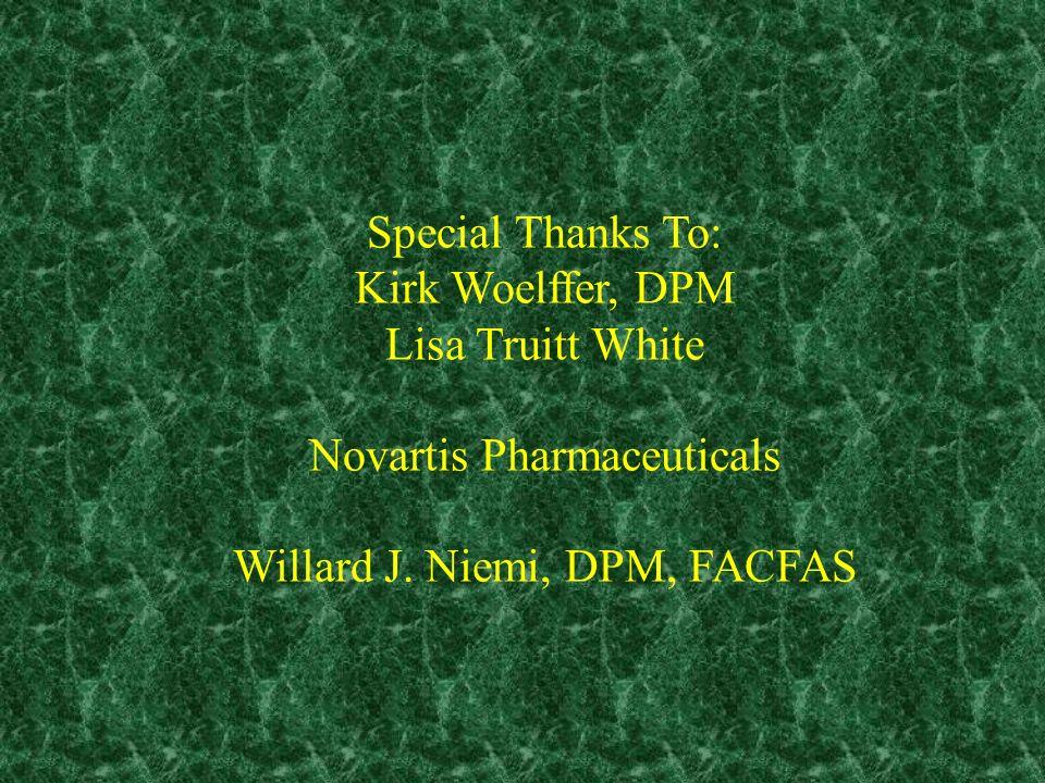 Novartis Pharmaceuticals Willard J. Niemi, DPM, FACFAS