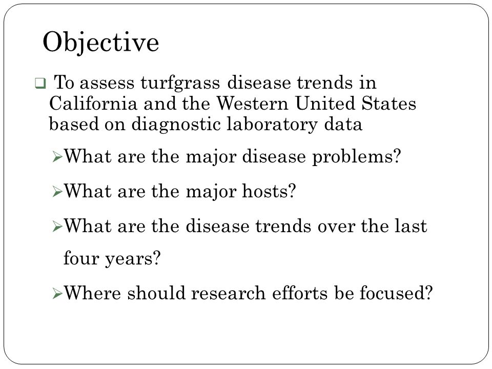 Objective What are the major disease problems