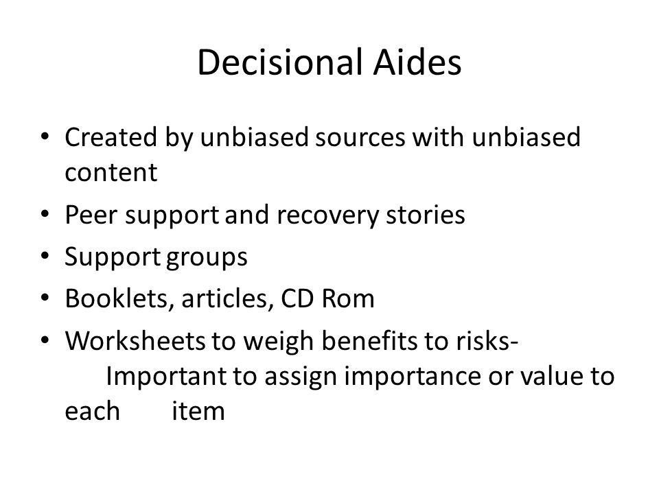 Decisional Aides Created by unbiased sources with unbiased content